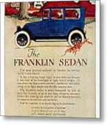 1919 - Franklin Sedan Advertisement - Color Metal Print