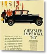 1927 - Chrysler Imperial Model 80 Automobile Advertisement - Color Metal Print
