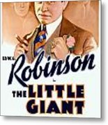 1933 - The Little Giant - Warner Brothers Movie Poster - Edward G Robinson - Color Metal Print