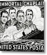 1948 Immortal Chaplains Stamp Metal Print