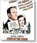 1948 - State Of The Union Motion Picture Poster - Spencer Tracy - Katherine Hepburn - Mgm - Color Metal Print