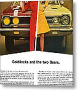 1967 Plymouth Gtx - Goldilocks And The Two Bears. Metal Print