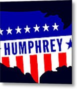 1968 Vote Humphrey For President Metal Print