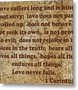 1st Corinthians 13 Verses 4-7 Metal Print