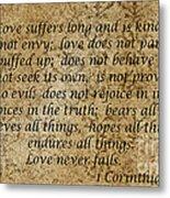 1st Corinthians 13 Verses 4 - 7  Metal Print