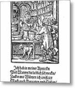 Apothecary, 1568 Metal Print