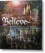 Believe Metal Print by Evie Cook