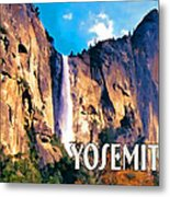 Bridal Veil Falls Yosemite National Park Metal Print