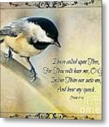 Chickadee With Verse Metal Print
