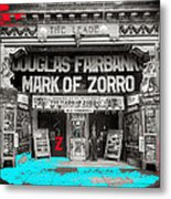 Film Homage Douglas Fairbanks The Mark Of Zorro 1920 The Leader Theater Washington D.c. 1920-2010 Metal Print