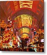 Fremont Street Experience Las Vegas Nv Metal Print