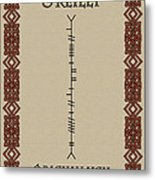O'reilly Written In Ogham Metal Print