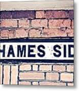Thames Side Metal Print