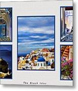 The Greek Isles Metal Print