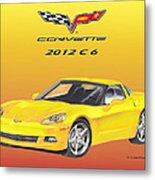 2012 C 6 Corvette Metal Print