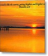 2014 02 25 03 Proverbs 4 18 Metal Print