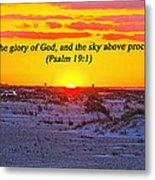 2014 03 12 02 A Psalm 19 1 Metal Print