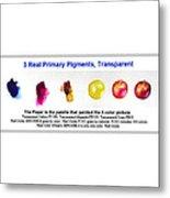 3 Primary Pigments - Apple Metal Print