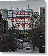 Public Market Center In Seattle Metal Print