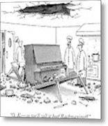 O. K. - So We'll Call It Beef Rachmaninoff Metal Print