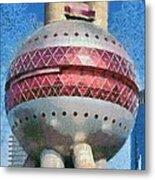 The Oriental Pearl Tower Metal Print