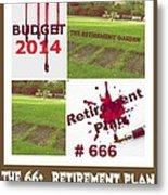 The Retirement Garden Metal Print