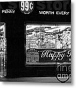 99 Cents - Worth Every Penny Metal Print