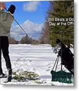A Bad Day On The Golf Course Metal Print
