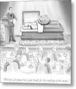 A Dead Chef Is In A Casket And A Bunch Of People Metal Print