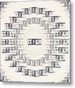 A Dizzying Amount Of Money Metal Print