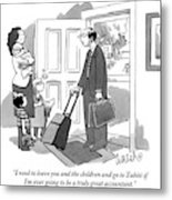 A Husband With Packed Bags Tells His Wife Metal Print