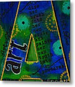 A Is For Art And Art Is Love Metal Print