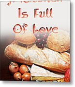 A Kitchen Is Full Of Love 15 Metal Print