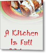 A Kitchen Is Full Of Love 2 Metal Print