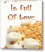 A Kitchen Is Full Of Love 8 Metal Print