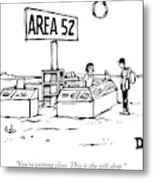A Man Encounters A Gift Shop Called Area 52 Metal Print