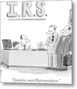 A Man Introduces A Lawyer To An Irs Agent Metal Print