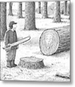 A Man Who Has Just Cut Down A Tree Sees That Metal Print