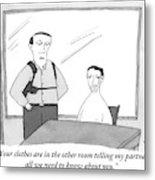 A Policeman Is Seen In An Interrogation Room Metal Print