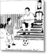 A Soccer-playing Little Girl Chastises Her Father Metal Print