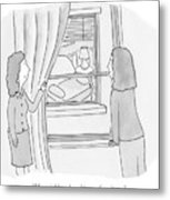 A Woman Pulls Back The Curtain So Her Friend Metal Print