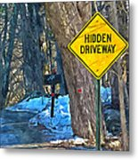 A Yellow Diamond Sign With The Words Hidden Driveway On The Side  Metal Print