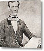 Abraham Lincoln, 1809 – 1865, Seen Here In 1854.  16th President Of The United States Of America Metal Print