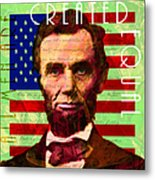 Abraham Lincoln Gettysburg Address All Men Are Created Equal 20140211p68 Metal Print