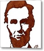 Abraham Lincoln Original Coffee Painting Metal Print