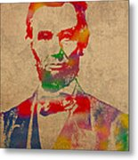 Abraham Lincoln Watercolor Portrait On Worn Distressed Canvas Metal Print by Design Turnpike