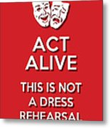 Act Alive Red Metal Print