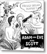 Adam And Eve And Scott Metal Print