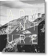 Adventure Typography Metal Print