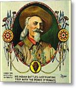 Adventures Of Buffalo Bill Metal Print